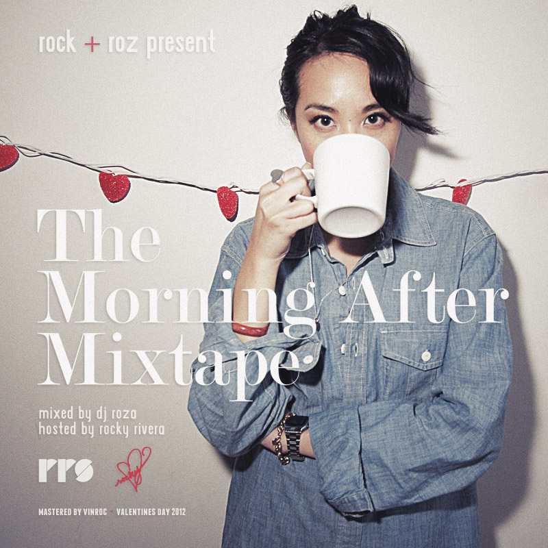 Rock & Roz present: The Morning After Mixtape